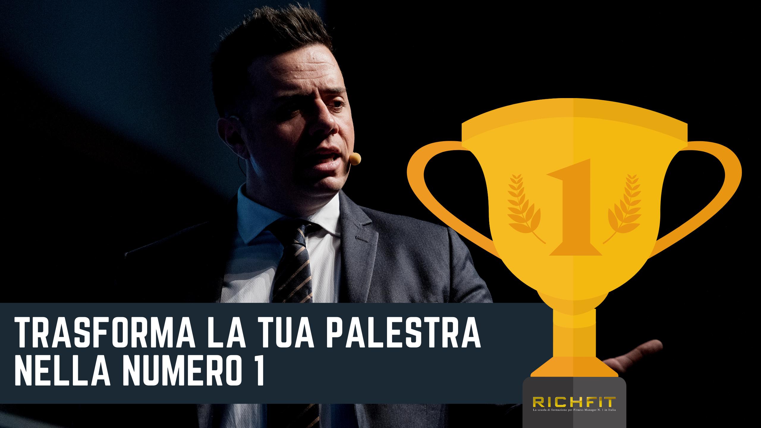 Emanuele Pianelli Trasforma la tua palestra nella Numero 1